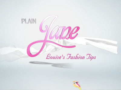 Plain Jane | Part 1 | Louise's Most Stylish Fashion Tips