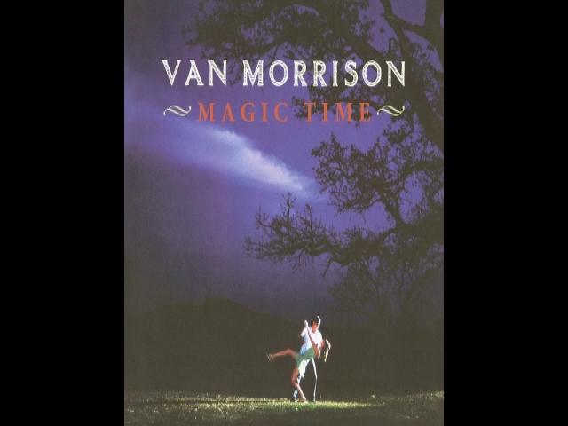 Van Morrison Magic Time In the Flesh? (Live) [...